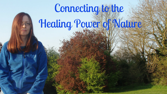Connecting to the Healing Power of Nature