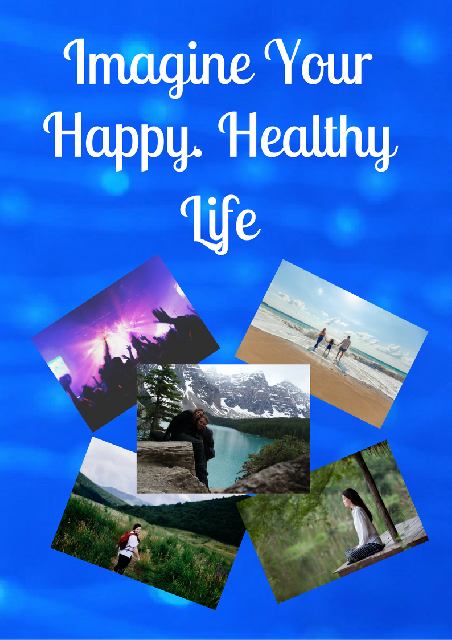 Cover of Imagine Your Happy Healthy Life Booklet
