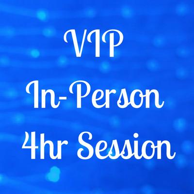 VIP In-Person 4hr Session